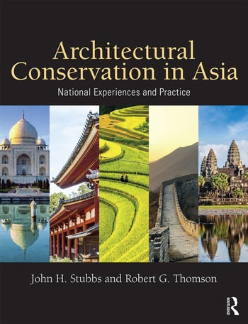 Architectural Conservation in Asia National Experiences and Practice book cover