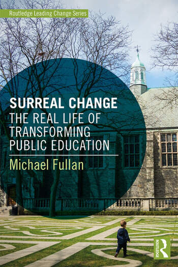 Surreal Change The Real Life of Transforming Public Education book cover
