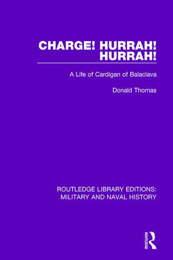 Charge! Hurrah! Hurrah! A Life of Cardigan of Balaclava book cover