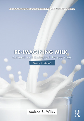 Re-imagining Milk Cultural and Biological Perspectives book cover