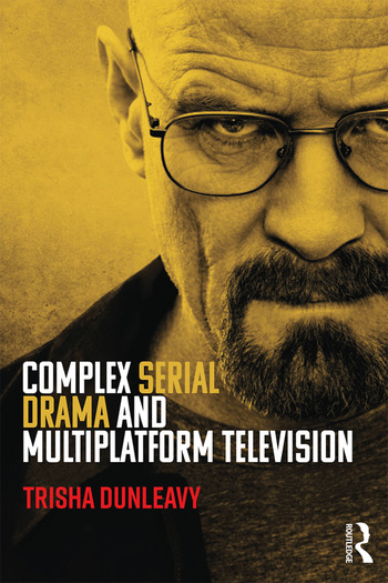 Complex Serial Drama and Multiplatform Television book cover
