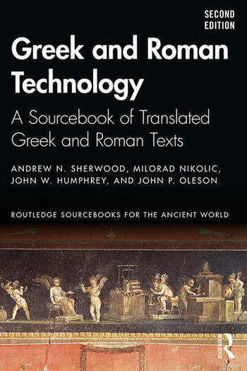 Greek and Roman Technology A Sourcebook of Translated Greek and Roman Texts book cover