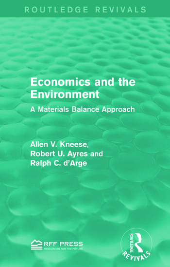 Economics and the Environment A Materials Balance Approach book cover