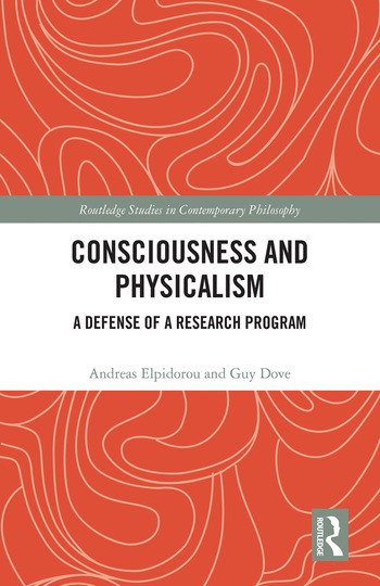 Consciousness and Physicalism A Defense of a Research Program book cover