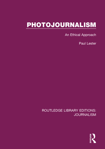 Photojournalism An Ethical Approach book cover