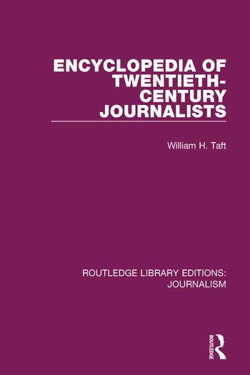 Encyclopaedia of Twentieth Century Journalists book cover