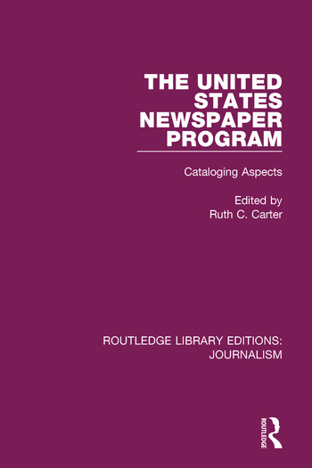 The United States Newspaper Program Cataloging Aspects book cover