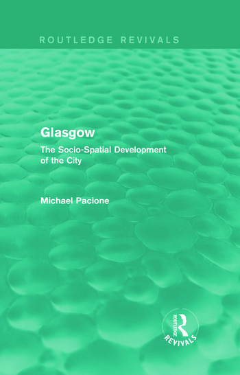 Glasgow The Socio-spatial Development of the City book cover