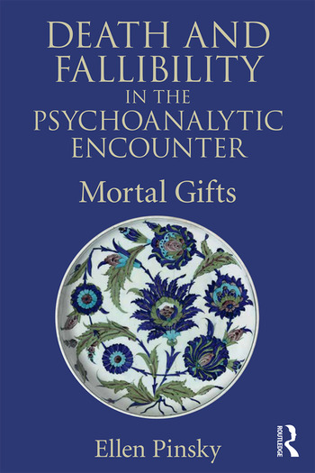 Death and Fallibility in the Psychoanalytic Encounter Mortal Gifts book cover