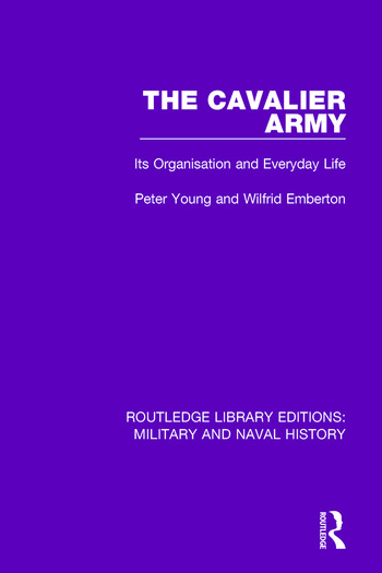 The Cavalier Army Its Organisation and Everyday Life book cover