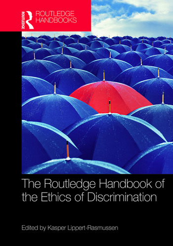 The Routledge Handbook of the Ethics of Discrimination book cover