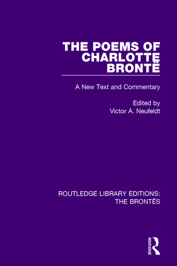 The Poems of Charlotte Brontë A New Text and Commentary book cover