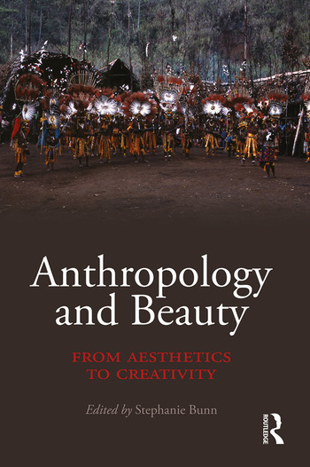 Anthropology and Beauty From Aesthetics to Creativity book cover
