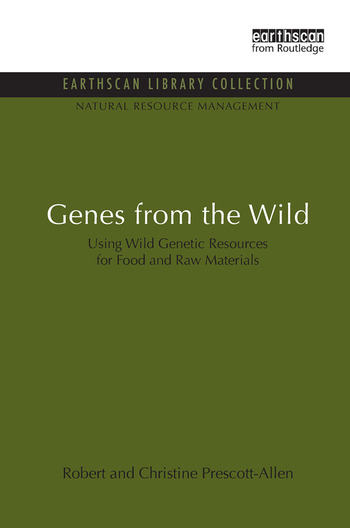 Genes from the Wild Using Wild Genetic Resources for Food and Raw Materials book cover