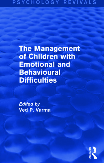 The Management of Children with Emotional and Behavioural Difficulties book cover