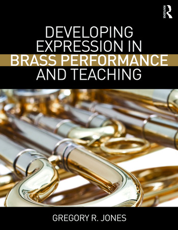 Developing Expression in Brass Performance and Teaching book cover