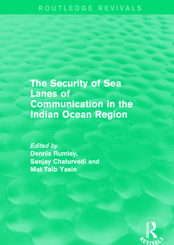 The Security of Sea Lanes of Communication in the Indian Ocean Region book cover