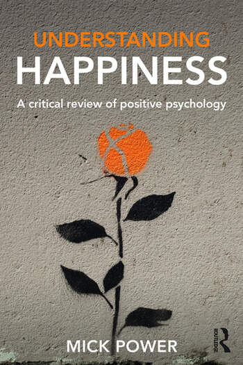 Understanding Happiness A critical review of positive psychology book cover