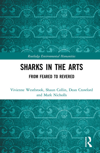 Sharks in the Arts From Feared to Revered book cover