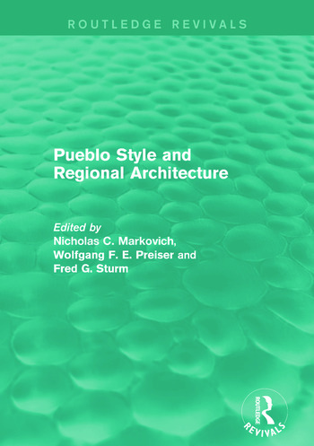 Pueblo Style and Regional Architecture (Routledge Revivals) book cover