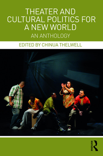 Theater and Cultural Politics for a New World An Anthology book cover