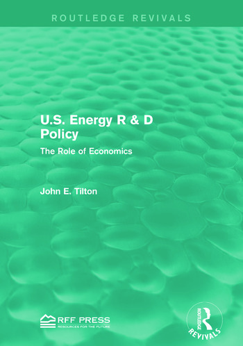 U.S. Energy R & D Policy The Role of Economics book cover