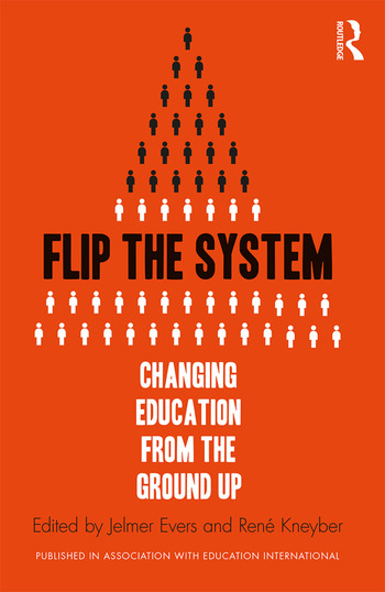 Flip the System Changing Education from the Ground Up book cover