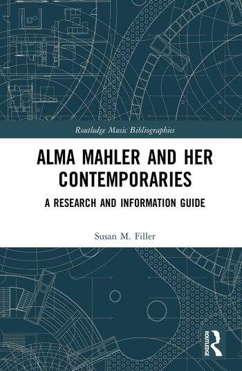 Alma Mahler and Her Contemporaries A Research and Information Guide book cover