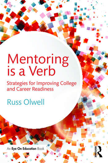 Mentoring is a Verb Strategies for Improving College and Career Readiness book cover