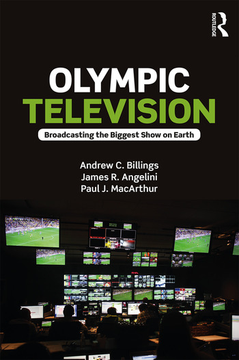 Olympic Television Broadcasting the Biggest Show on Earth book cover