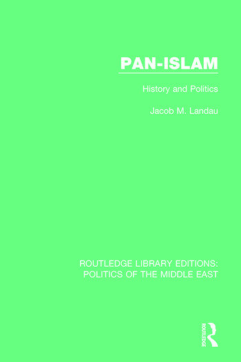 Pan-Islam History and Politics book cover
