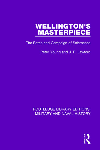 Wellington's Masterpiece The Battle and Campaign of Salamanca book cover