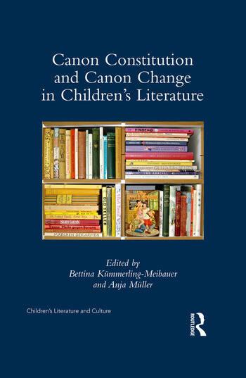 Canon Constitution and Canon Change in Children's Literature book cover