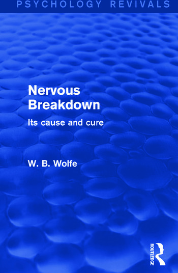 Nervous Breakdown Its Cause and Cure book cover