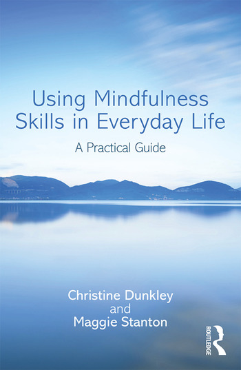 Using Mindfulness Skills in Everyday Life A practical guide book cover