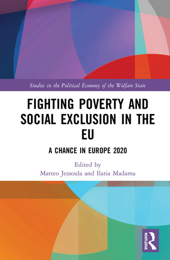 Fighting Poverty and Social Exclusion in the EU A Chance in Europe 2020 book cover