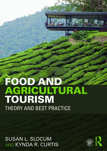 Food and Agricultural Tourism Theory and Best Practice book cover