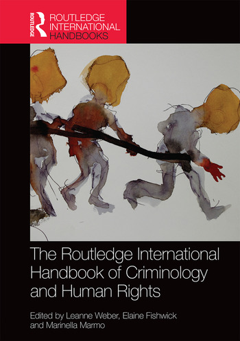 The Routledge International Handbook of Criminology and Human Rights book cover