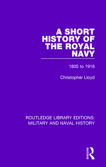 A Short History of the Royal Navy 1805-1918 book cover