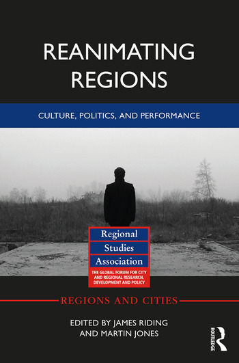 Reanimating Regions Culture, Politics, and Performance book cover
