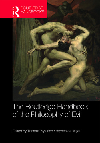 The Routledge Handbook of the Philosophy of Evil book cover
