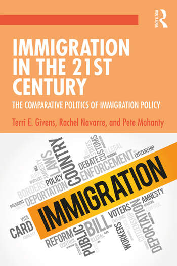 Immigration in the 21st Century The Comparative Politics of Immigration Policy book cover
