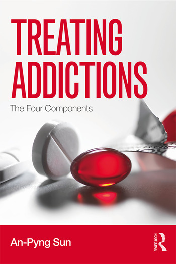 Treating Addictions The Four Components book cover