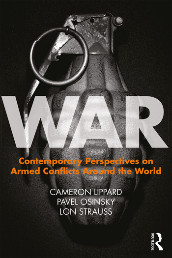 War Contemporary Perspectives on Armed Conflicts around the World book cover