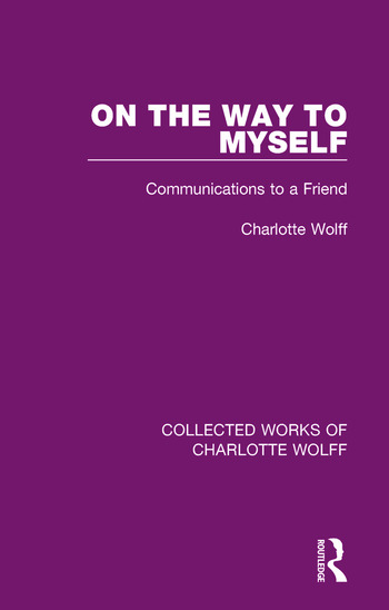 On the Way to Myself Communications to a Friend book cover
