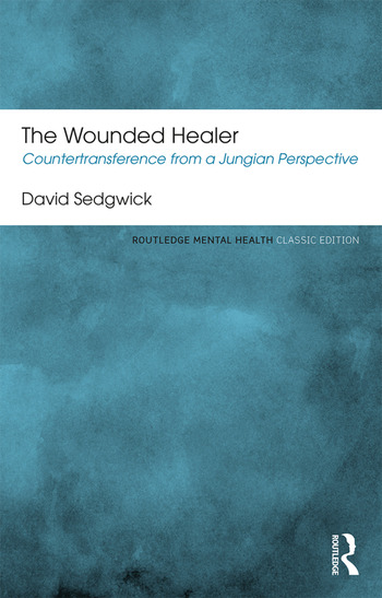 The Wounded Healer Countertransference from a Jungian Perspective book cover