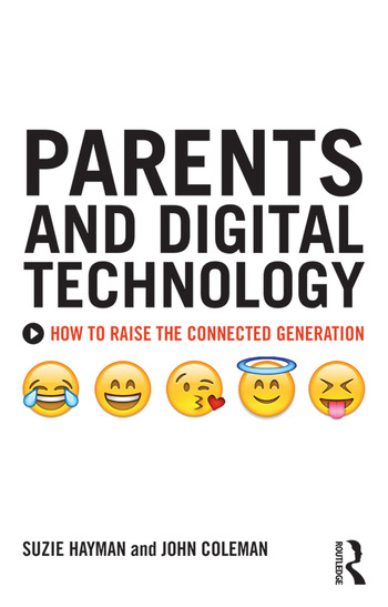 Parents and Digital Technology How to Raise the Connected Generation book cover