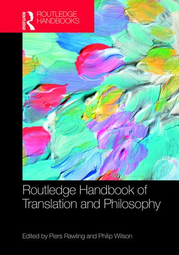 The Routledge Handbook of Translation and Philosophy book cover