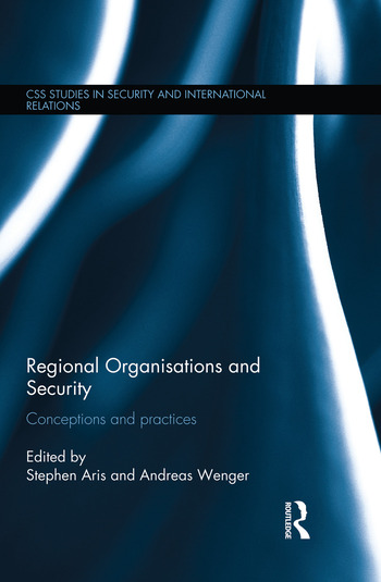 Regional Organisations and Security Conceptions and practices book cover