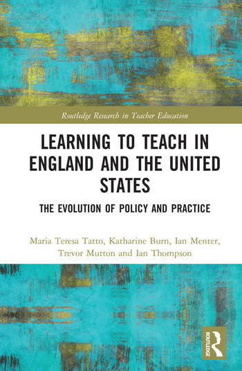 Learning to Teach in England and the United States The Evolution of Policy and Practice book cover